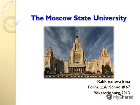 Презентация The Moscow State University
