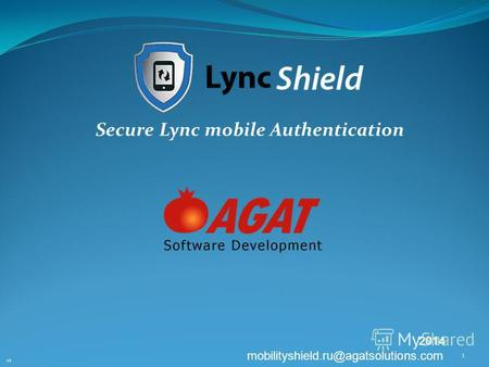 Secure Lync mobile Authentication V3 1 2014 mobilityshield.ru@agatsolutions.com.