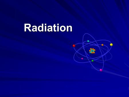 "Презентация на тему: ""Radiation Definition of Radiation ..."