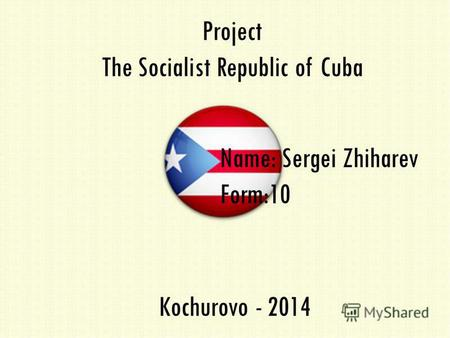 Project The Socialist Republic of Cuba