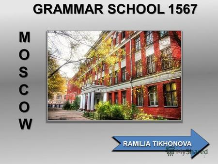 GRAMMAR SCHOOL 1567 RAMILIA TIKHONOVA MOSCOW 1. WHAT IS A PODCAST? A podcast is a digital audio file that is located on a web server. An RSS feed – let.