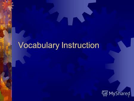 1 Vocabulary Instruction. 2 How We Learn New Words Firsthand experience with the concept is directly related to reading comprehension Experience is a.