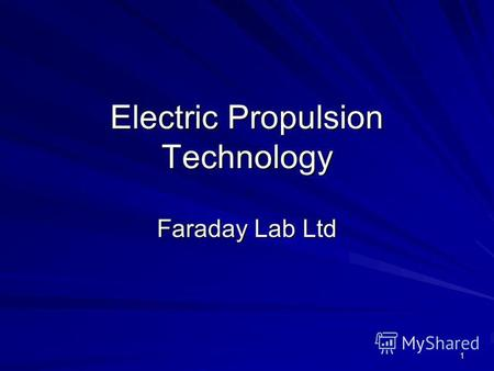 1 Electric Propulsion Technology Faraday Lab Ltd.
