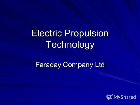 1 Electric Propulsion Technology Faraday Company Ltd.