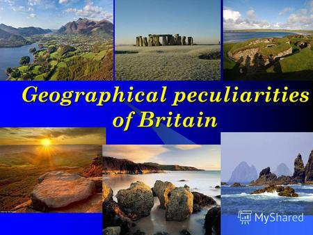 Geographical peculiarities of Britain. British Isles British Isles The British Isles are situated in the north-west of Europe. They consist of two large.