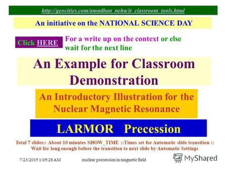 7/23/2015 1:06:59 AMnuclear precession in magnetic field1 An Example for Classroom Demonstration An Introductory Illustration for the Nuclear Magnetic.