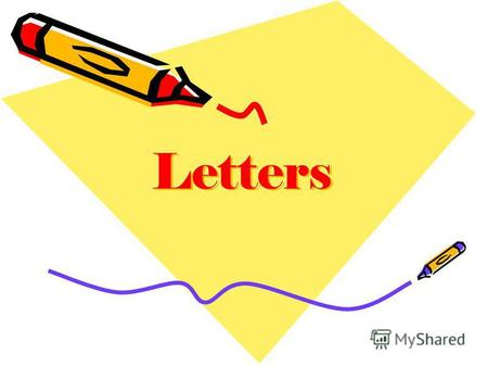 Letters Now and then Many years ago men could write letters to one another. Today many people use phone and internet. But some people still use post.