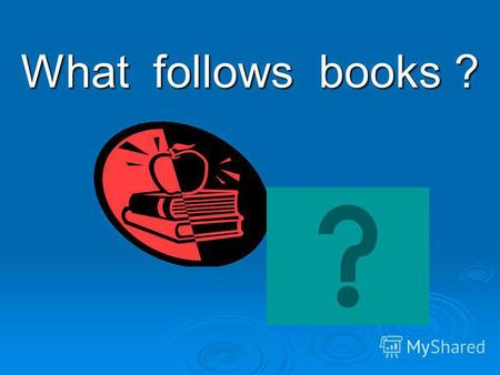 What follows books ?. Label the picture mouse loudspeaker CD modem mouse pad keyboard CD-ROM floppy printer monitor processor.