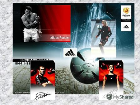 Some history facts 1949 The foundation 18 August - adidas is registered as a company, named after its founder: 'Adi' from Adolf and 'Das' from Dassler.