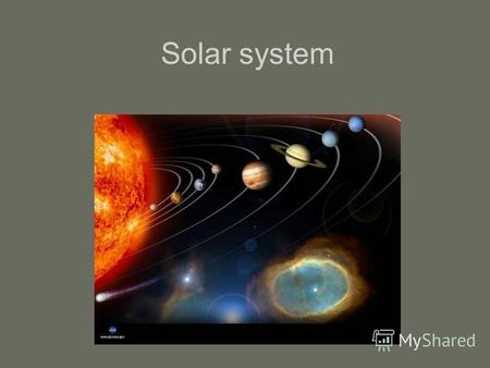 Solar system. The Sun Mercury Venus The Earth.