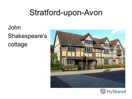 Stratford-upon-Avon John Shakespeares cottage. Marry Ardens Cottage.