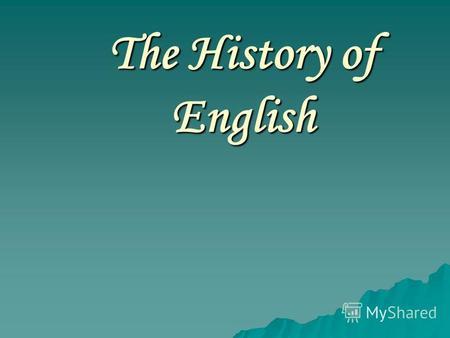 Презентация на тему English Is A Global Language The History Of - How many international languages in the world