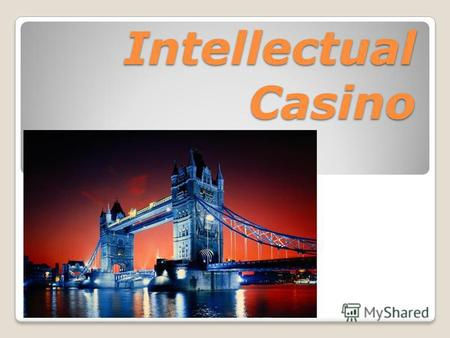 Intellectual Casino. Royal family 1) What is the name of the Queen of the UK? a) Victoria b) Elisabeth I c) Elisabeth II.