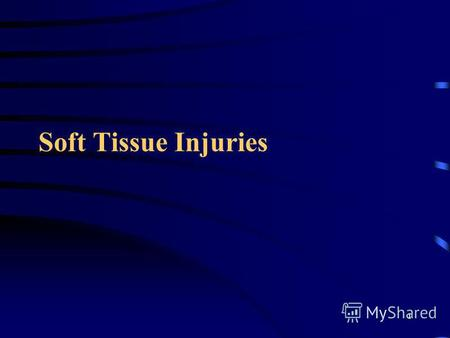 1 Soft Tissue Injuries. 2 Skin Anatomy and Physiology Bodys largest organ Three layers –Epidermis –Dermis –Subcutaneous tissue.