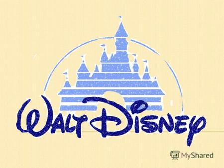 Walt Disney, a famous American producer, made some of the world's most magical films.