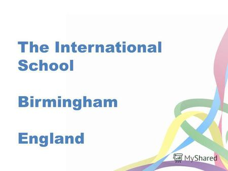 The International School Birmingham England. Healthy Lifestyles Week Monday 15 th July – Friday 19 th July.