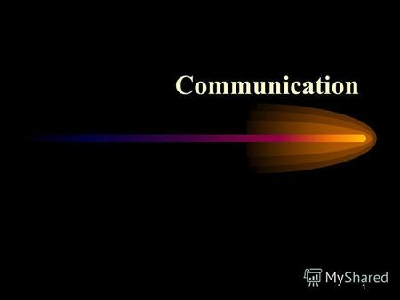 1 Communication. 2 WHAT IS COMMUNICATION? The process by which information is exchanged between a sender and receiver. Effective communication occurs.