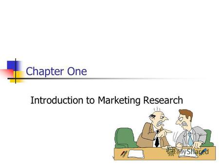 Vddf1 Chapter One Introduction to Marketing Research.