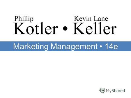 Kotler Keller PhillipKevin Lane Marketing Management 14e.