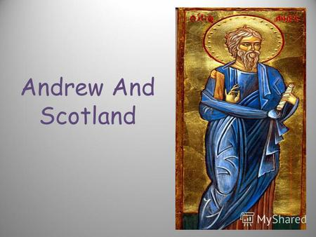 Andrew And Scotland. The national flag of Scotland is the Cross of St. Andrew, a white diagonal (X-shaped) cross on a blue background. By having its own.