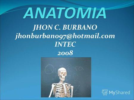 JHON C. BURBANO jhonburbano97@hotmail.com INTEC 2008.