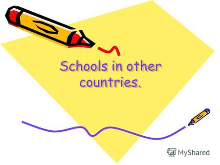 Schools in other countries.. Schools in Australia Most children study in state schools where education is free. But there are many children who live in.