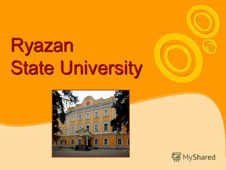 Ryazan State University. Ryazan State University was founded in 1915, as Teacher Training Institute for Women.