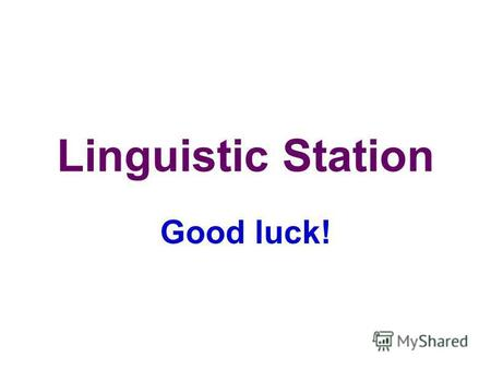 Linguistic Station Good luck!. How many stripes are there on the American flag?