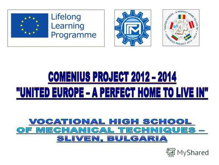Welcome to the guests from Comenius project - United Europe - the perfect home to live in 28.02.2014.