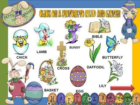 CROSS CHICK BIBLE LAMB BUNNY DAFFODIL BUTTERFLY BASKET EGG LILY.