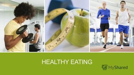 HEALTHY EATING. HEALTHY EATING TIP 1 To set yourself up for success, think about planning a healthy diet as a number of small, manageable steps rather.