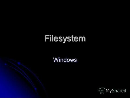 Filesystem Windows. File Pointers DWORD SetFilePointer ( HANDLE hFile, LONG lDistanceToMove, PLONG lpDistanceToMoveHigh, DWORD dwMoveMethod)