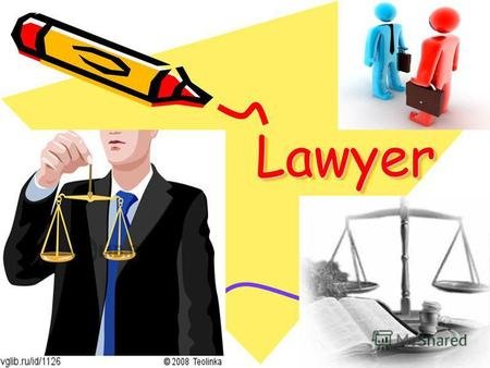 LawyerLawyer. Lawyer is: People with a legal background Practical activities in the field of law Lawyer, a scientist who has studied law.