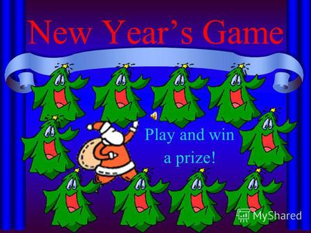 New Years Game Play and win a prize!. Decorate the New Year Tree! 1 2 3 4 5 6 7 8 9 10 11 12 13 14 15 16 1718 19 20.