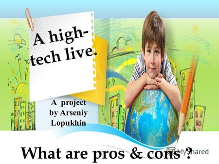 What are pros & cons ? A project by Arseniy Lopukhin.