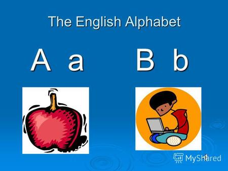 The English Alphabet A a A a B b B b The English Alphabet C c C c D d D d.