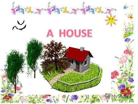 Learn the words a house bricks a roof a chimney stairs a door a window.