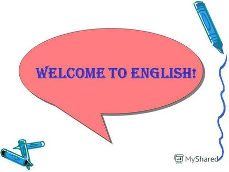 Welcome to English!. Today is the 1(first) of January. Today is Wednesday.