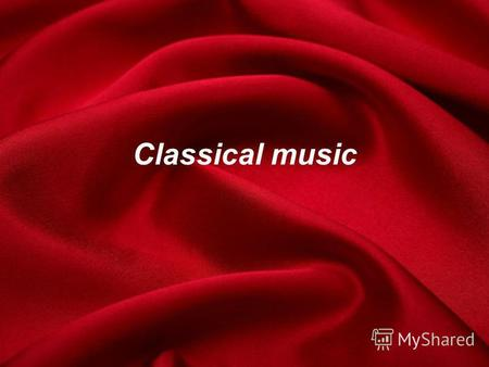 Classical music. By 1750, composers were tired of the complicated many-voiced music of Bach and Handel. They were looking for a simpler musical language.