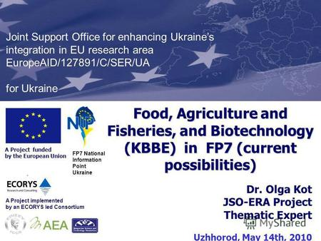 Presentation Formats Kyiv, 8 th January 2010 A Project funded by the European Union Joint Support Office for enhancing Ukraines integration in EU research.