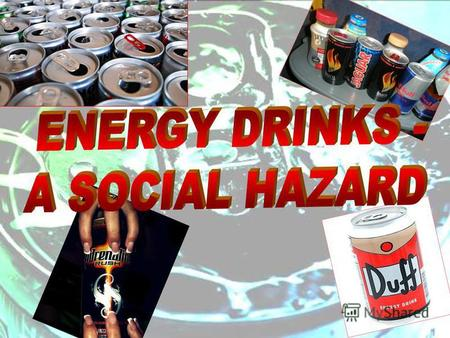 The propaganda of negative influence of energy drinks must be reinforced Andrey Fursenko, the Minister of Education of Russian Federation.