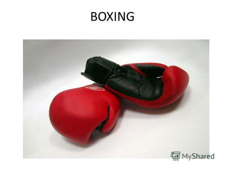 BOXING Boxing as a British sport is one of the oldest. It existed even in Saxon times.
