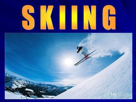 Skiing first appeared in Norway in the 18th century in 1877.