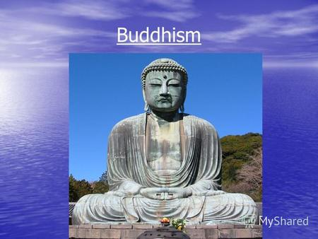 Buddhism Buddhism as a religion Buddhism, religious and philosophical teachings of spiritual awakening, which arosearound the VI century BC in ancient.