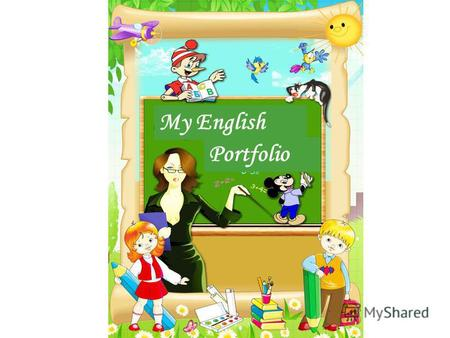 My English Portfolio. Hello! Its me! My Family My Friends.