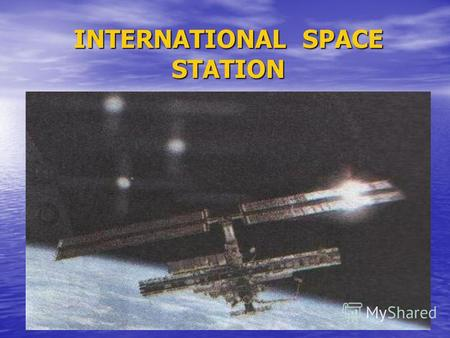 INTERNATIONAL SPACE STATION. ARTHUR C. CLARKS THEORY Science fiction author Arthur C. Clark has an interesting theory about new ideas. He thinks they.