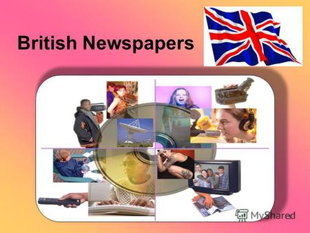 1 British Newspapers. 2 The Aims and Expected Results: By the end of the lesson you will be able: –to learn new words and word-combinations; –to read.