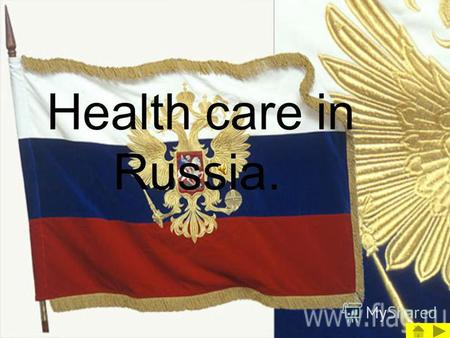 Health care in Russia. There are 2 types of health services in Russia.