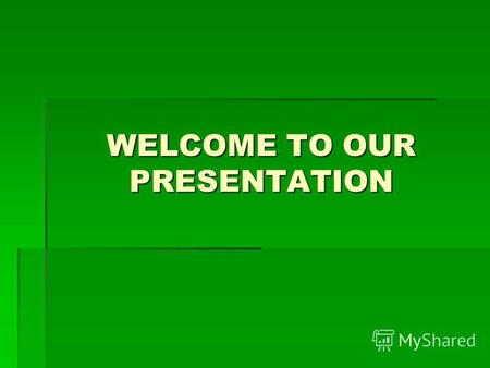 WELCOME TO OUR PRESENTATION. Group 2 Le Duc Lanh Pham Hong Cuc Pham Hai Dang Huynh Thi My Hanh.