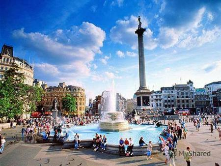 Find the right word. … Square is the city centre. Trafalgar.